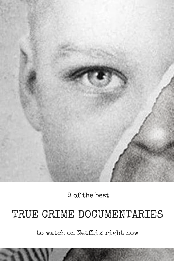 9 True Crime Documentaries to Watch on Netflix Now - Crime Girl Gang